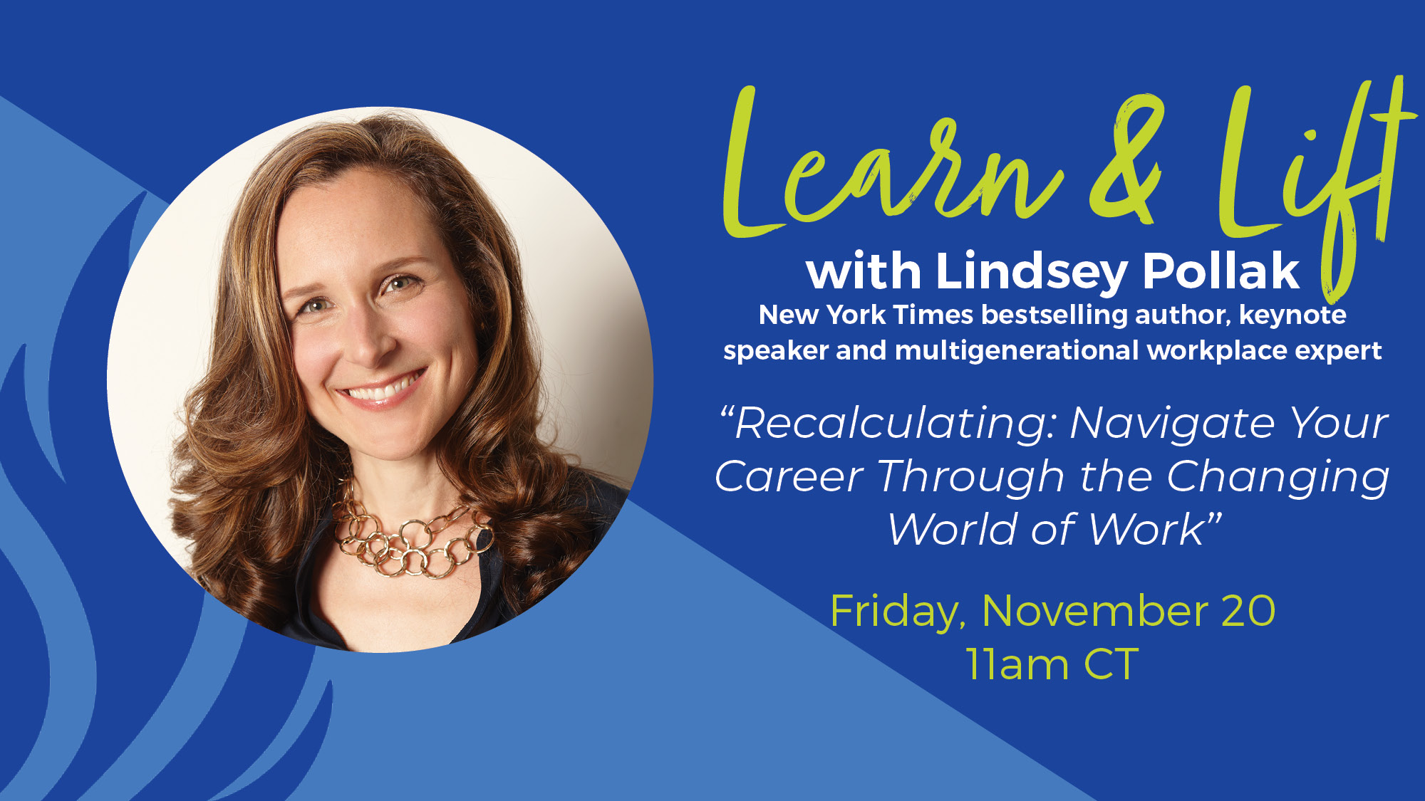 Learn & Lift: Navigate Your Career Through Change